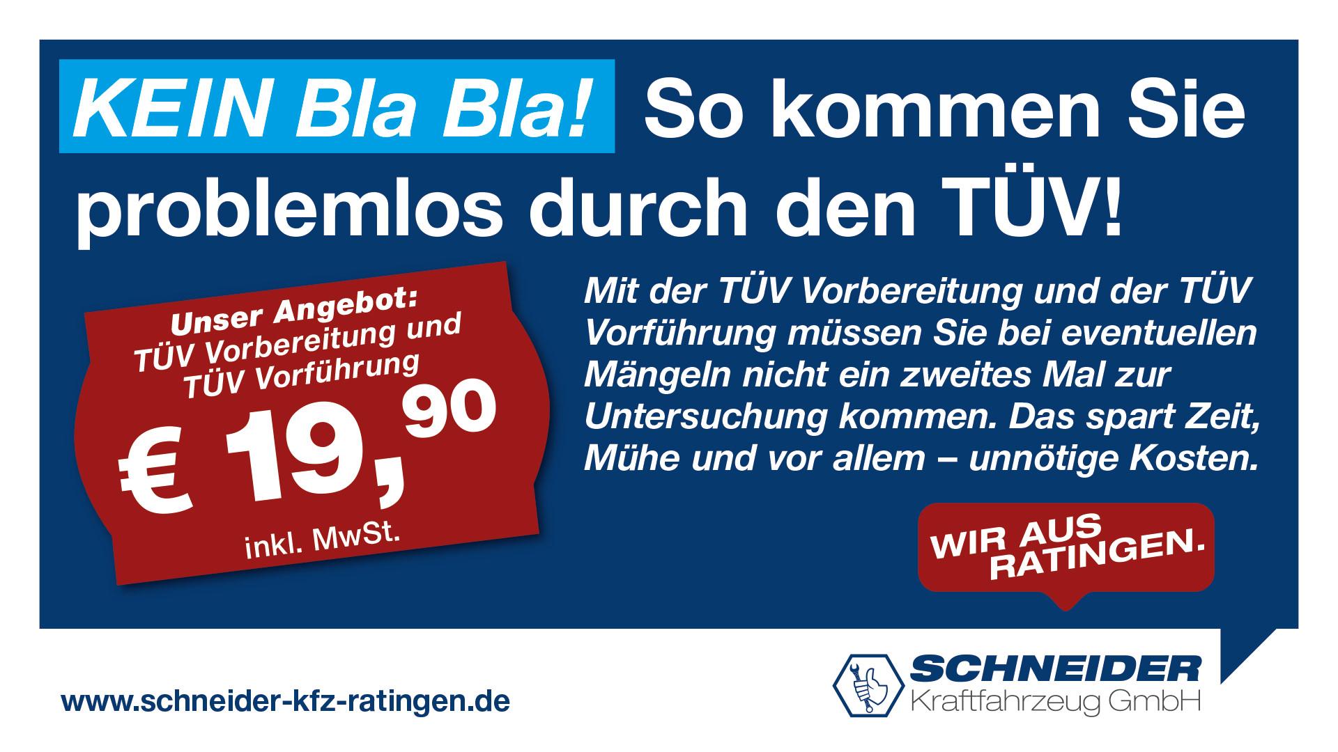 Schneider Kfz GmbH – TÜV-Vorbereitung Check 19,90