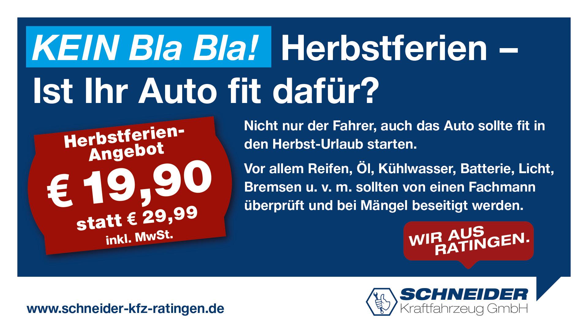 Schneider Kfz GmbH - Herbstferien-Urlaubscheck